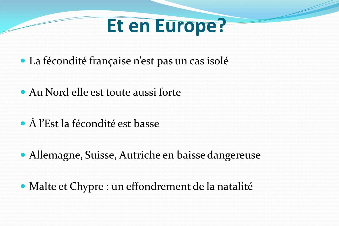 Et en Europe La fécondité française n'est pas un cas isolé