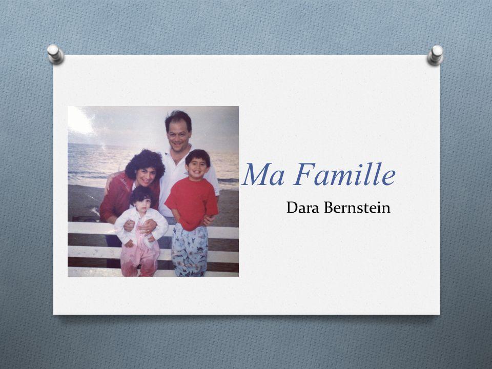 Ma Famille Dara Bernstein