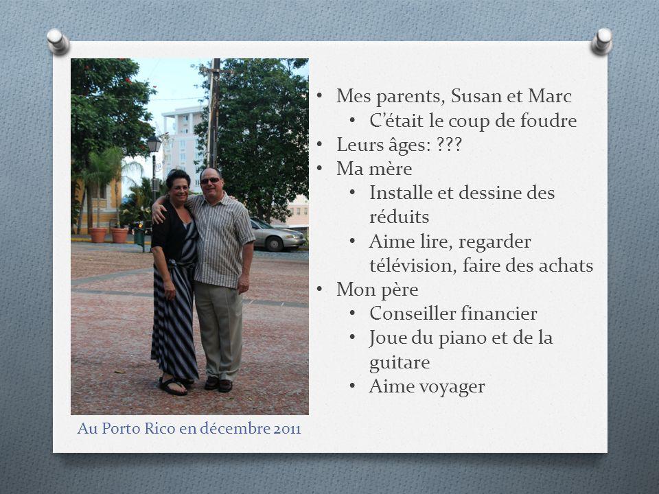Mes parents, Susan et Marc C'était le coup de foudre Leurs âges: