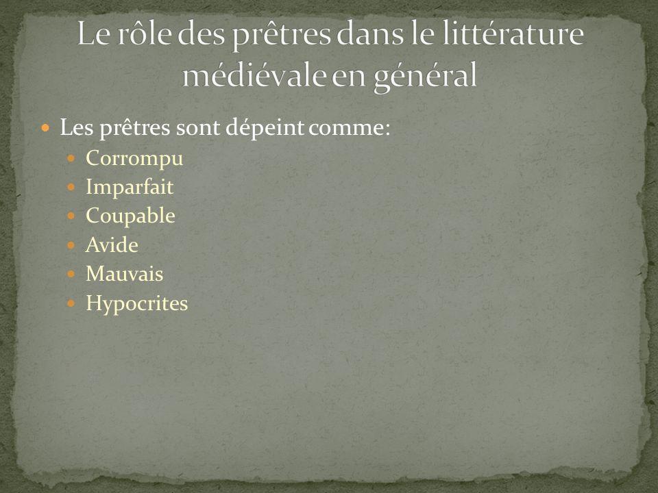 Le rôle des prêtres dans le littérature médiévale en général
