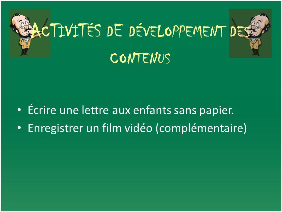 AcTiViTéS dE développement des contenus