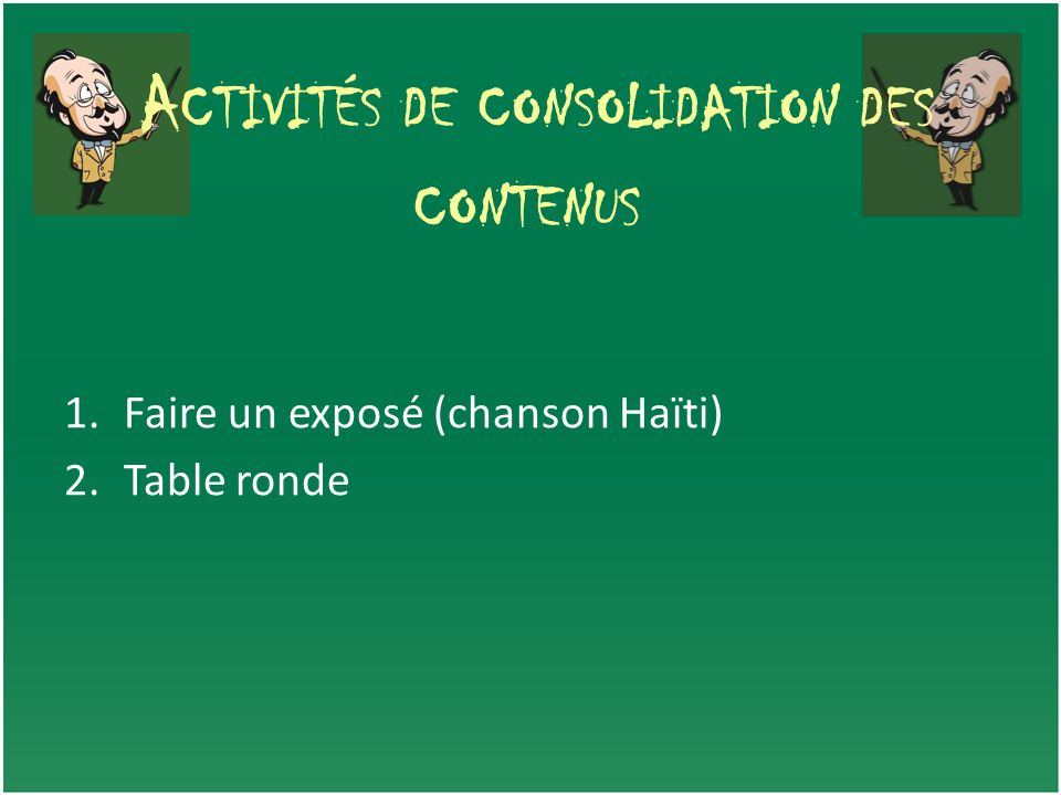 Activités de consolidation des contenus