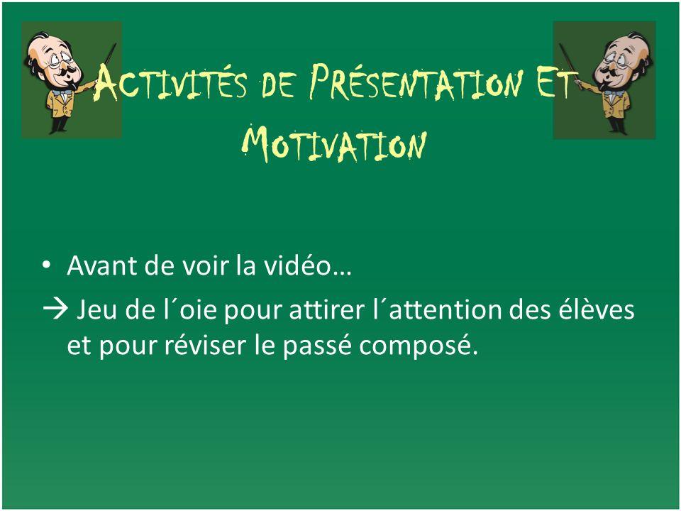 Activités de Présentation Et Motivation