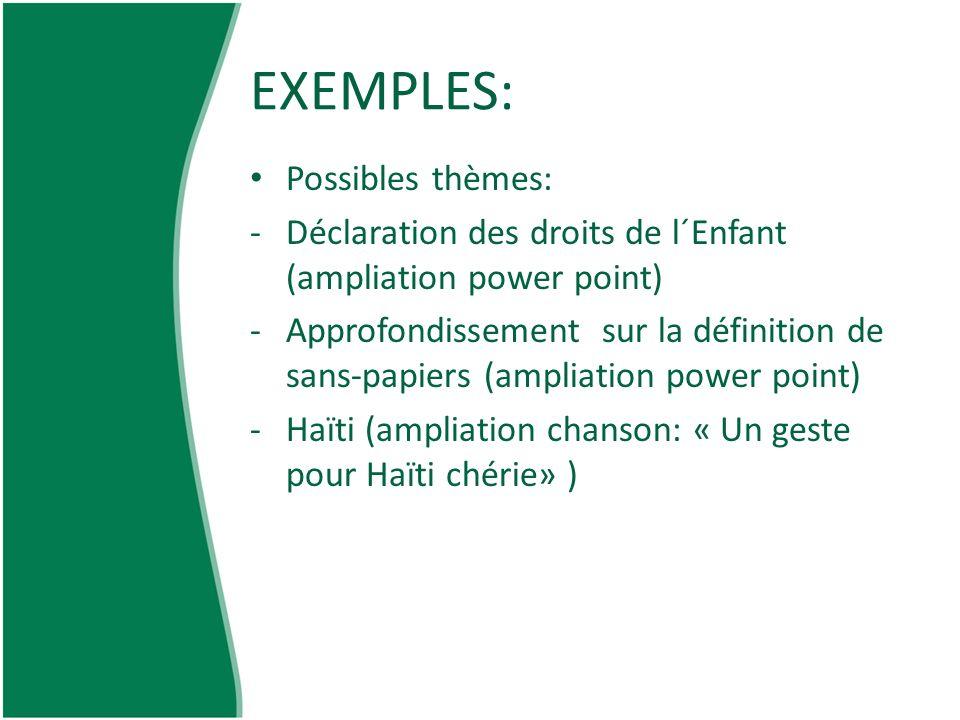 EXEMPLES: Possibles thèmes: