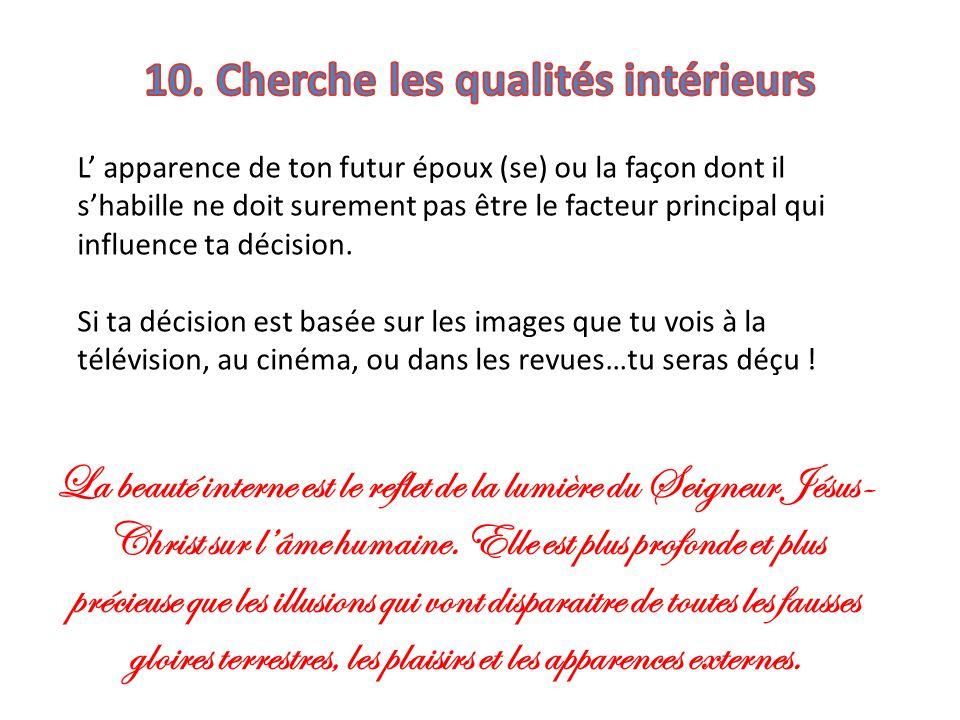 10. Cherche les qualités intérieurs