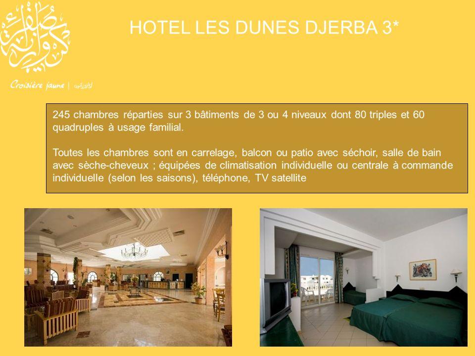 HOTEL LES DUNES DJERBA 3*