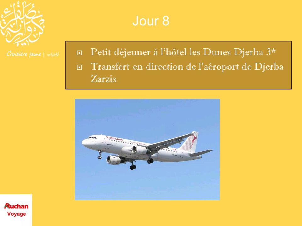 Jour 8 Petit déjeuner à l'hôtel les Dunes Djerba 3*