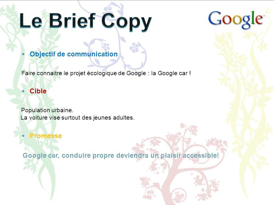 Le Brief Copy Objectif de communication Cible Promesse