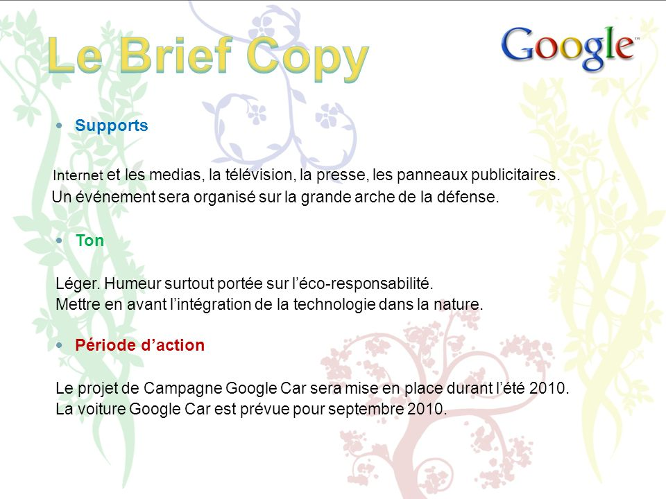 Le Brief Copy Supports. Internet et les medias, la télévision, la presse, les panneaux publicitaires.