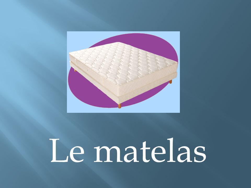 Le matelas