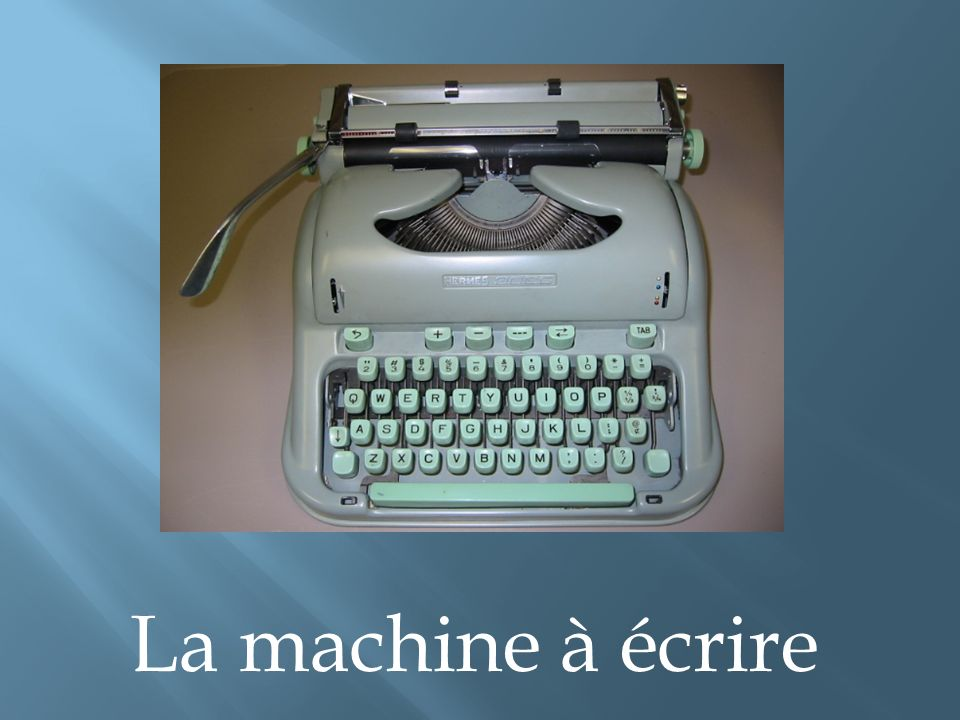 La machine à écrire