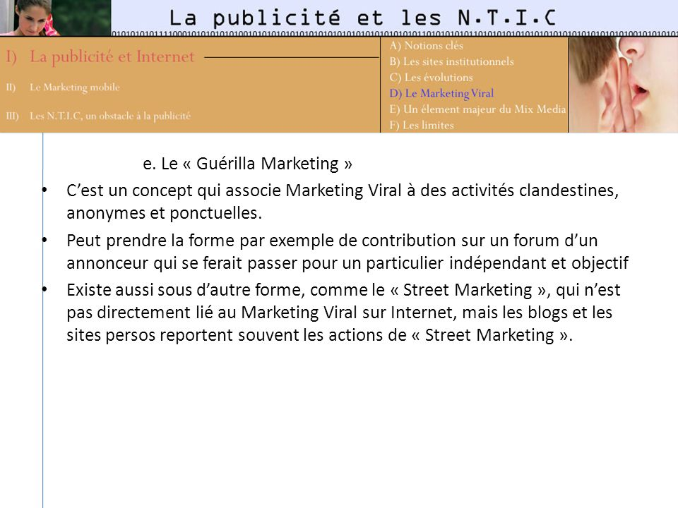 e. Le « Guérilla Marketing »