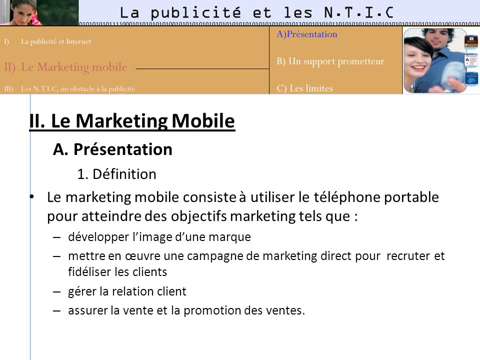 II. Le Marketing Mobile A. Présentation 1. Définition