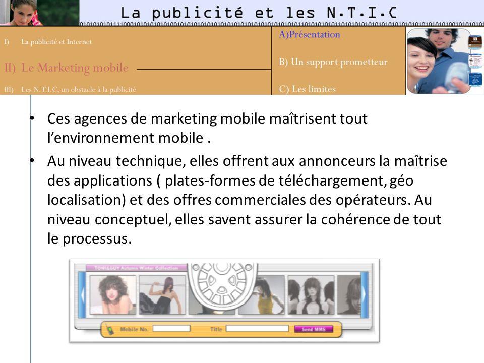 Ces agences de marketing mobile maîtrisent tout l'environnement mobile .