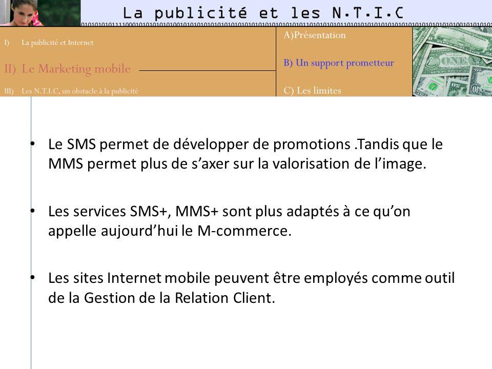 Le SMS permet de développer de promotions