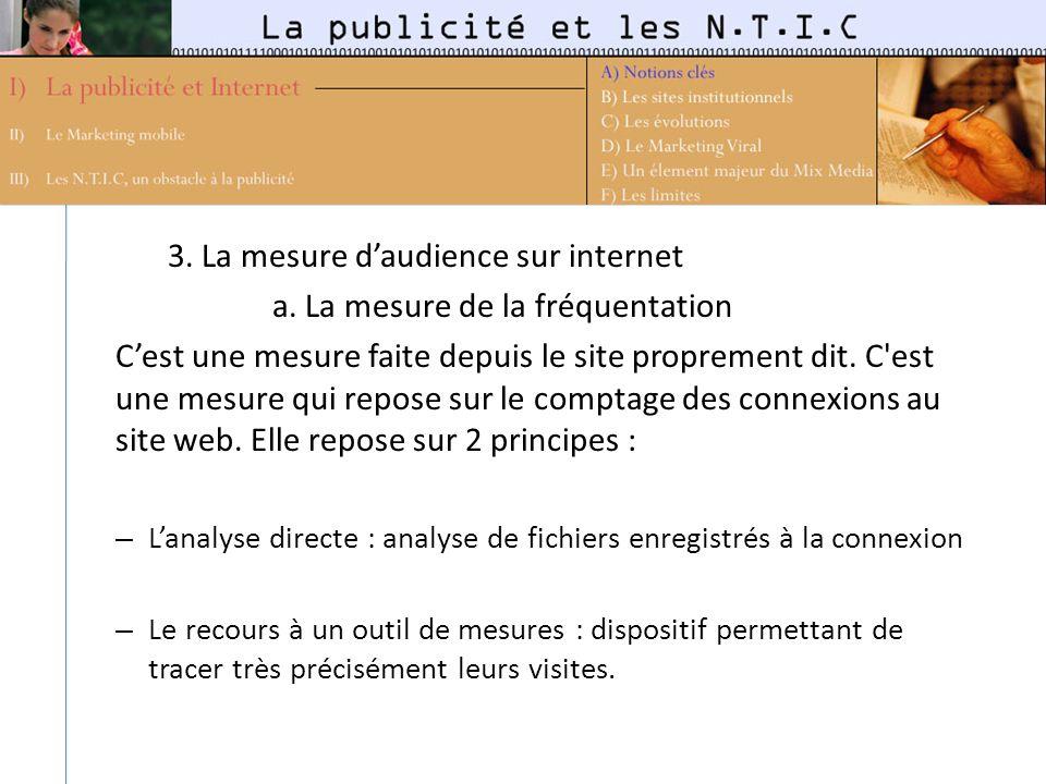 3. La mesure d'audience sur internet a. La mesure de la fréquentation