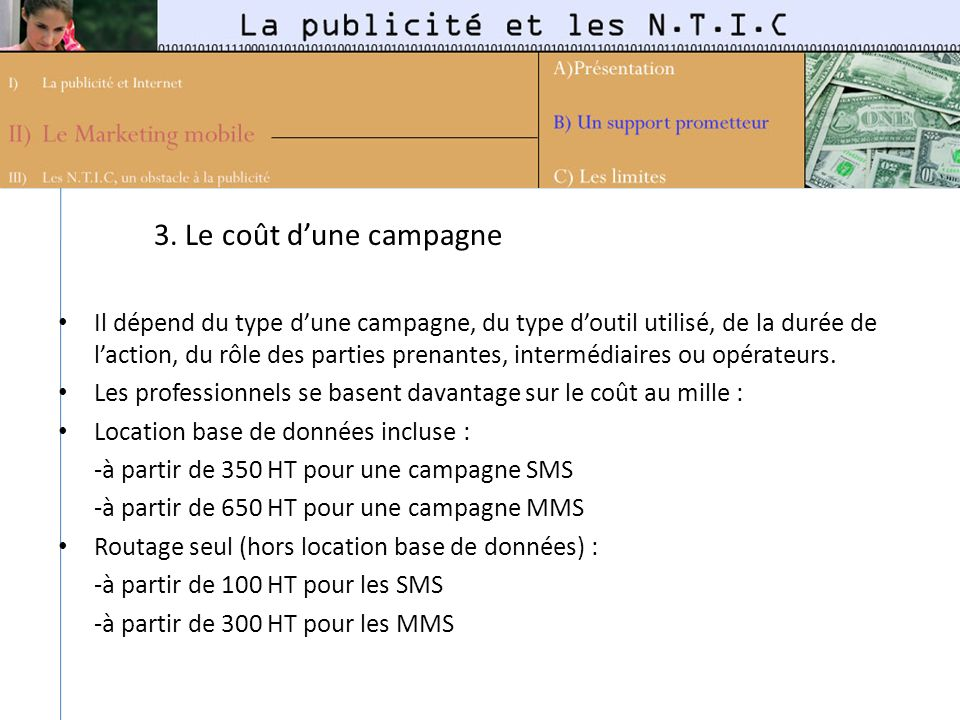 3. Le coût d'une campagne