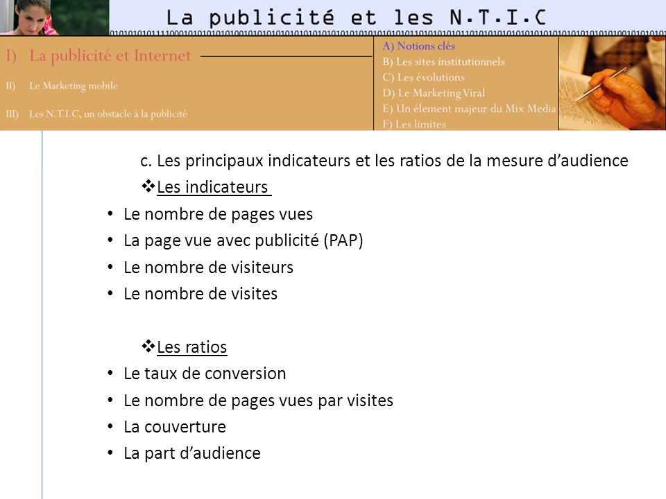 c. Les principaux indicateurs et les ratios de la mesure d'audience