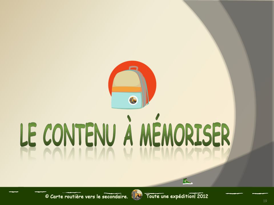 Le contenu à mémoriser
