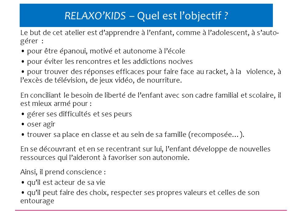 RELAXO'KIDS – Quel est l'objectif