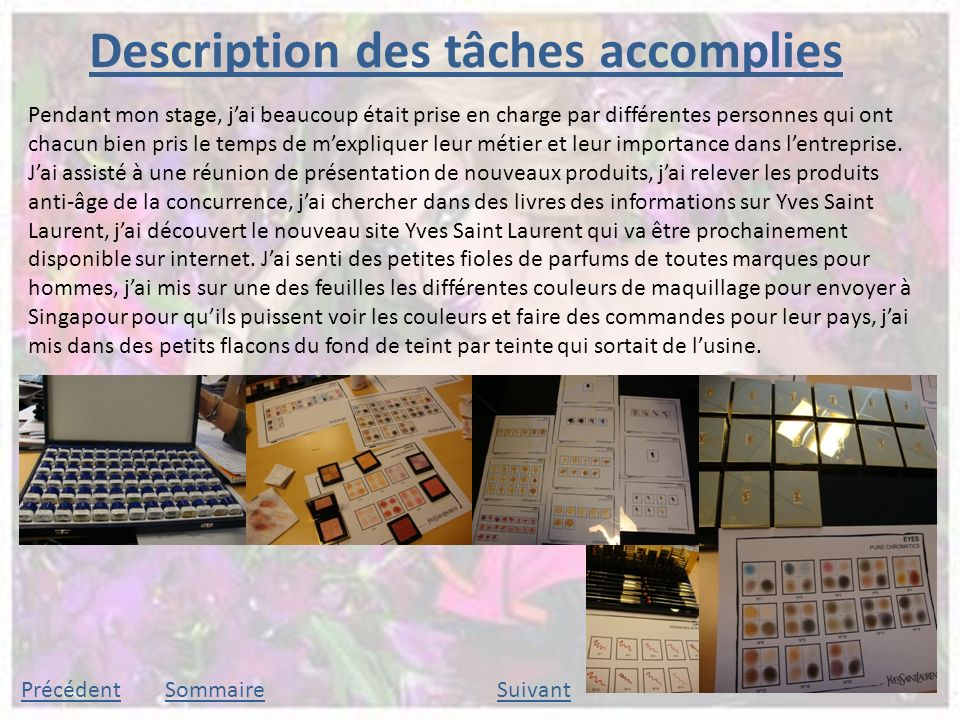 Description des tâches accomplies