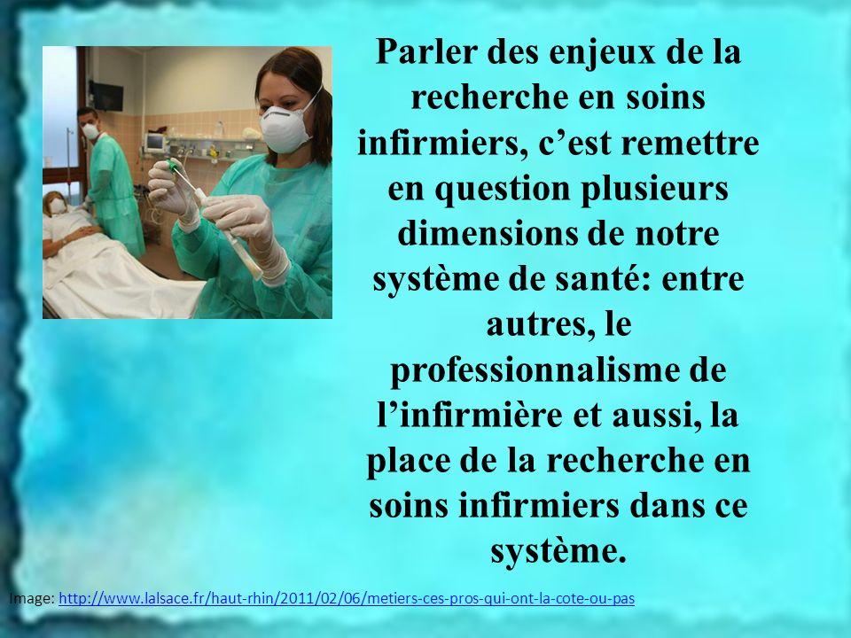 Parler des enjeux de la recherche en soins infirmiers, c'est remettre en question plusieurs dimensions de notre système de santé: entre autres, le professionnalisme de l'infirmière et aussi, la place de la recherche en soins infirmiers dans ce système.