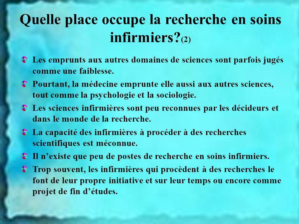 Quelle place occupe la recherche en soins infirmiers (2)