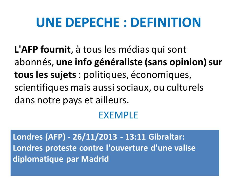 UNE DEPECHE : DEFINITION