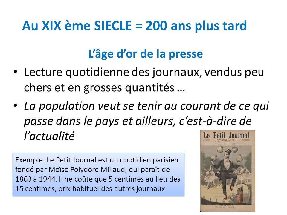 Au XIX ème SIECLE = 200 ans plus tard