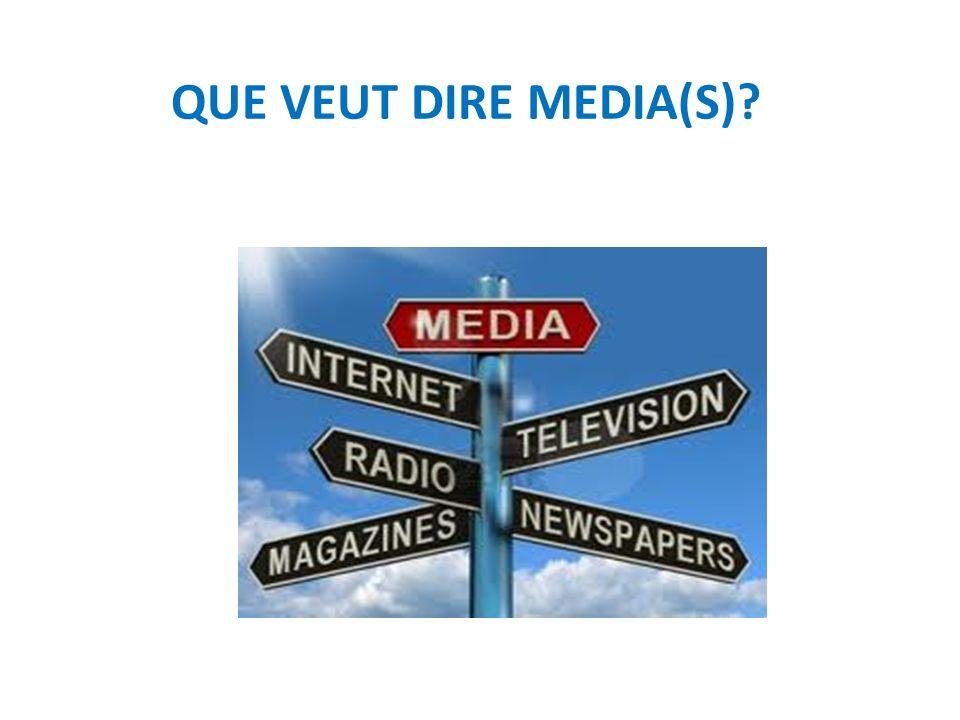 QUE VEUT DIRE MEDIA(S)