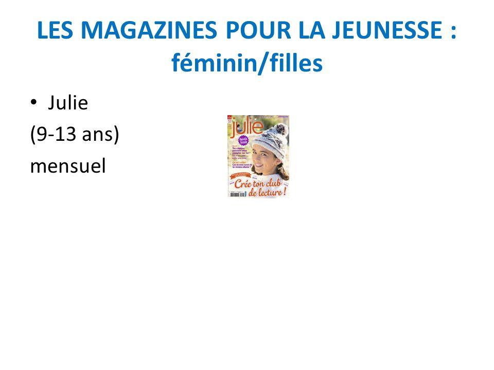 LES MAGAZINES POUR LA JEUNESSE : féminin/filles