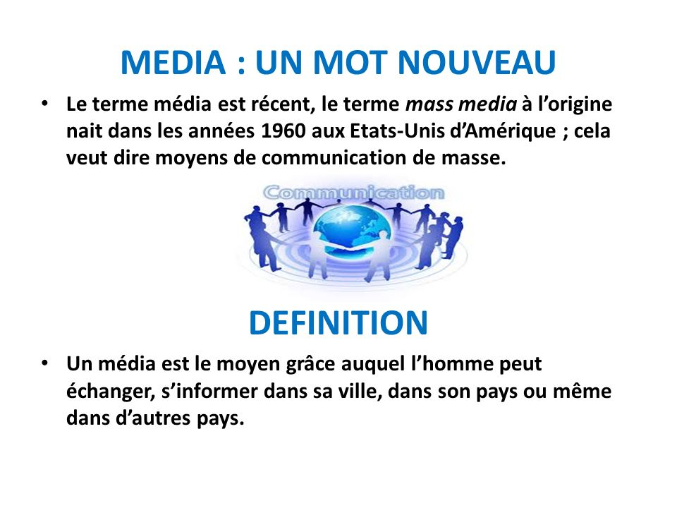 MEDIA : UN MOT NOUVEAU DEFINITION