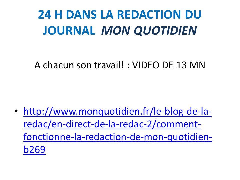 24 H DANS LA REDACTION DU JOURNAL MON QUOTIDIEN