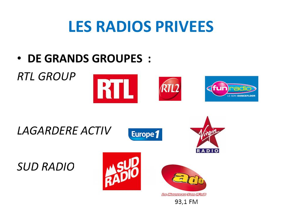 LES RADIOS PRIVEES DE GRANDS GROUPES : RTL GROUP LAGARDERE ACTIV
