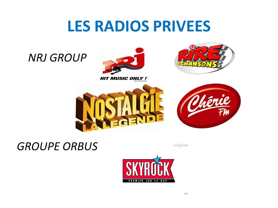 LES RADIOS PRIVEES NRJ GROUP GROUPE ORBUS