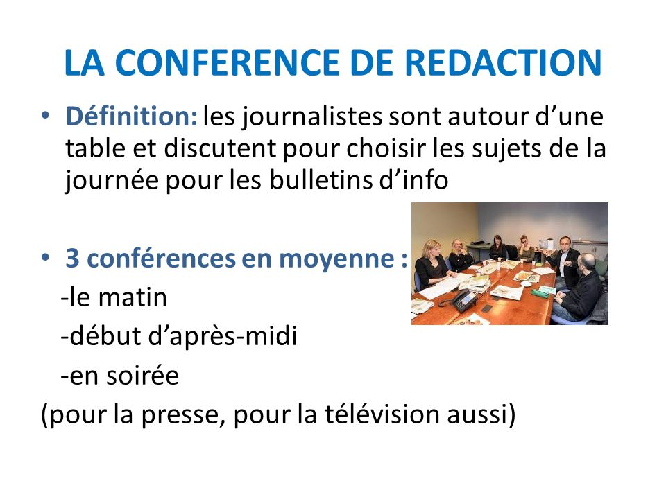 LA CONFERENCE DE REDACTION