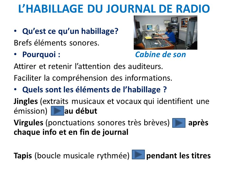 L'HABILLAGE DU JOURNAL DE RADIO
