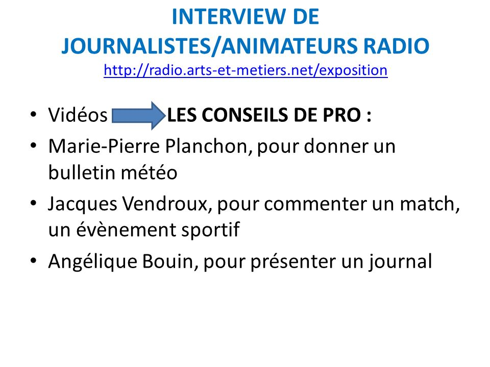 INTERVIEW DE JOURNALISTES/ANIMATEURS RADIO http://radio