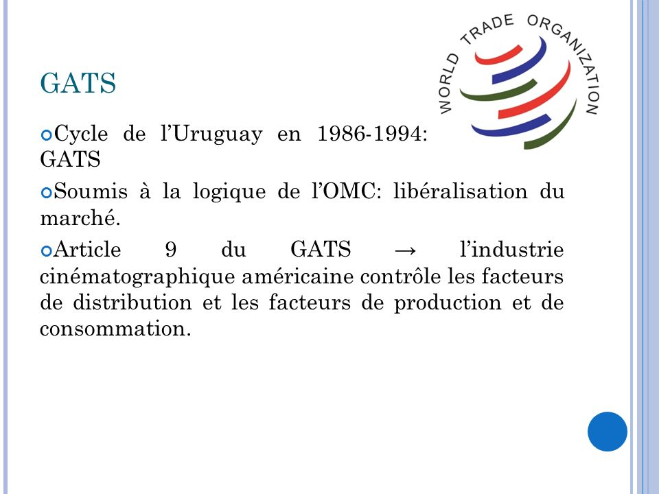 GATS Cycle de l'Uruguay en 1986-1994: création du GATS