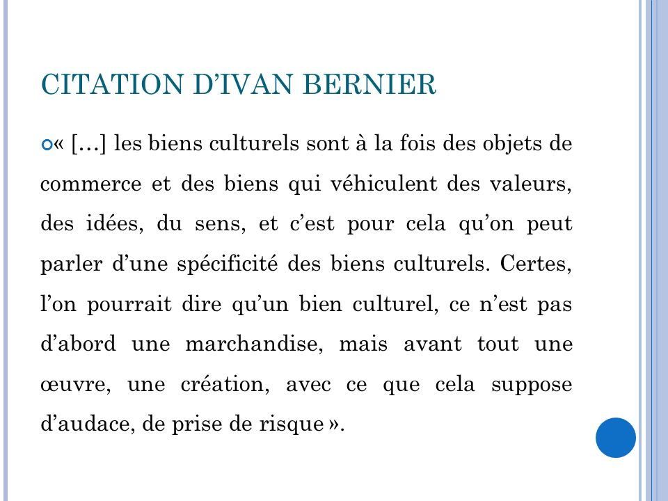 CITATION D'IVAN BERNIER