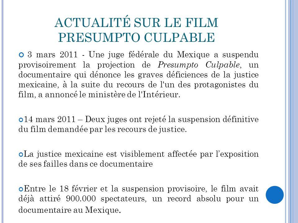 ACTUALITÉ SUR LE FILM PRESUMPTO CULPABLE