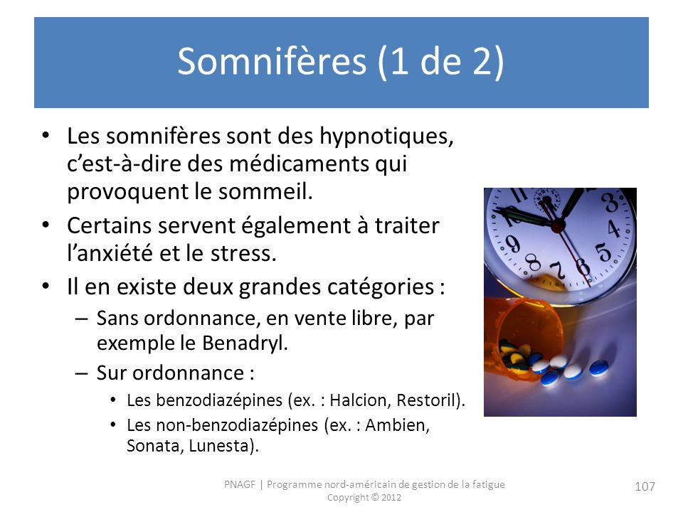 Somnifères (1 de 2) Les somnifères sont des hypnotiques, c'est-à-dire des médicaments qui provoquent le sommeil.