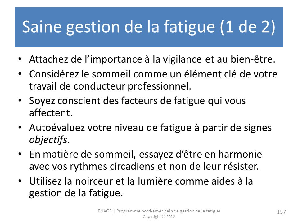 Saine gestion de la fatigue (1 de 2)