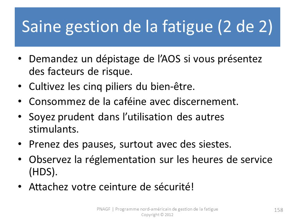 Saine gestion de la fatigue (2 de 2)