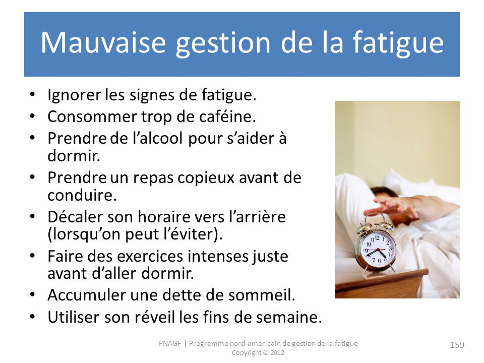 Mauvaise gestion de la fatigue