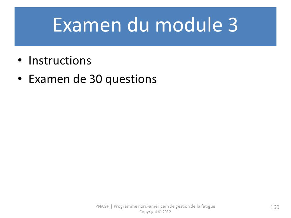 Examen du module 3 Instructions Examen de 30 questions