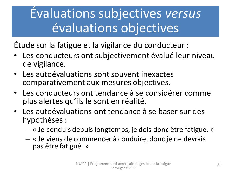 Évaluations subjectives versus évaluations objectives