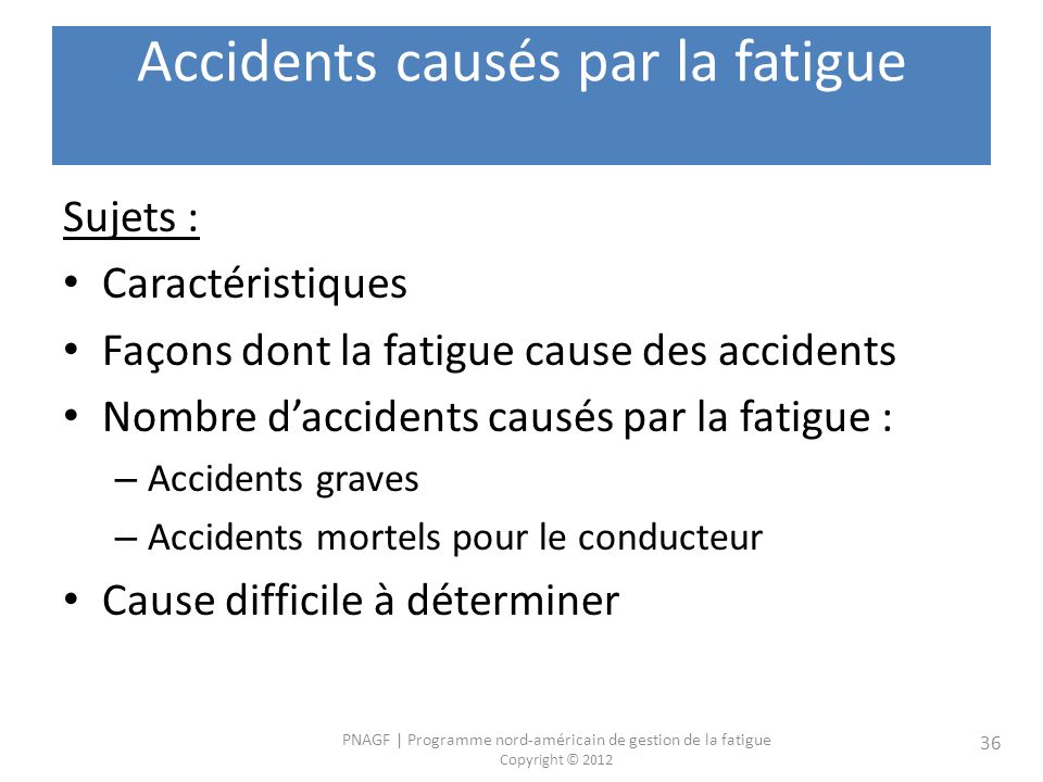 Accidents causés par la fatigue