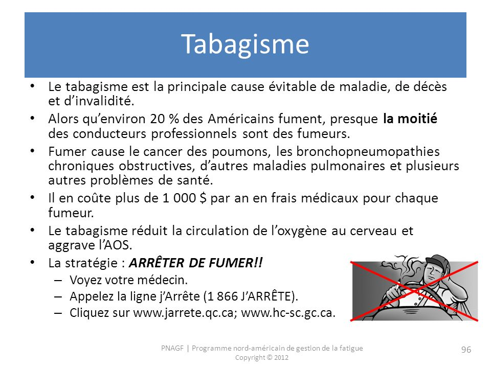 Tabagisme Le tabagisme est la principale cause évitable de maladie, de décès et d'invalidité.