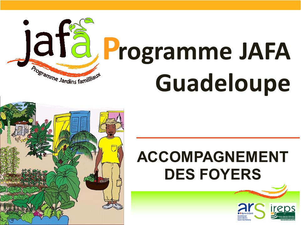 ACCOMPAGNEMENT DES FOYERS